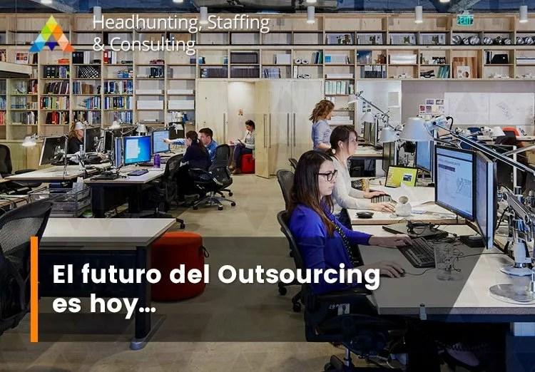 El futuro del Outsourcing es hoy