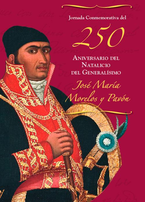 Jornada Conmemorativa del 250 Aniversario del Natalicio