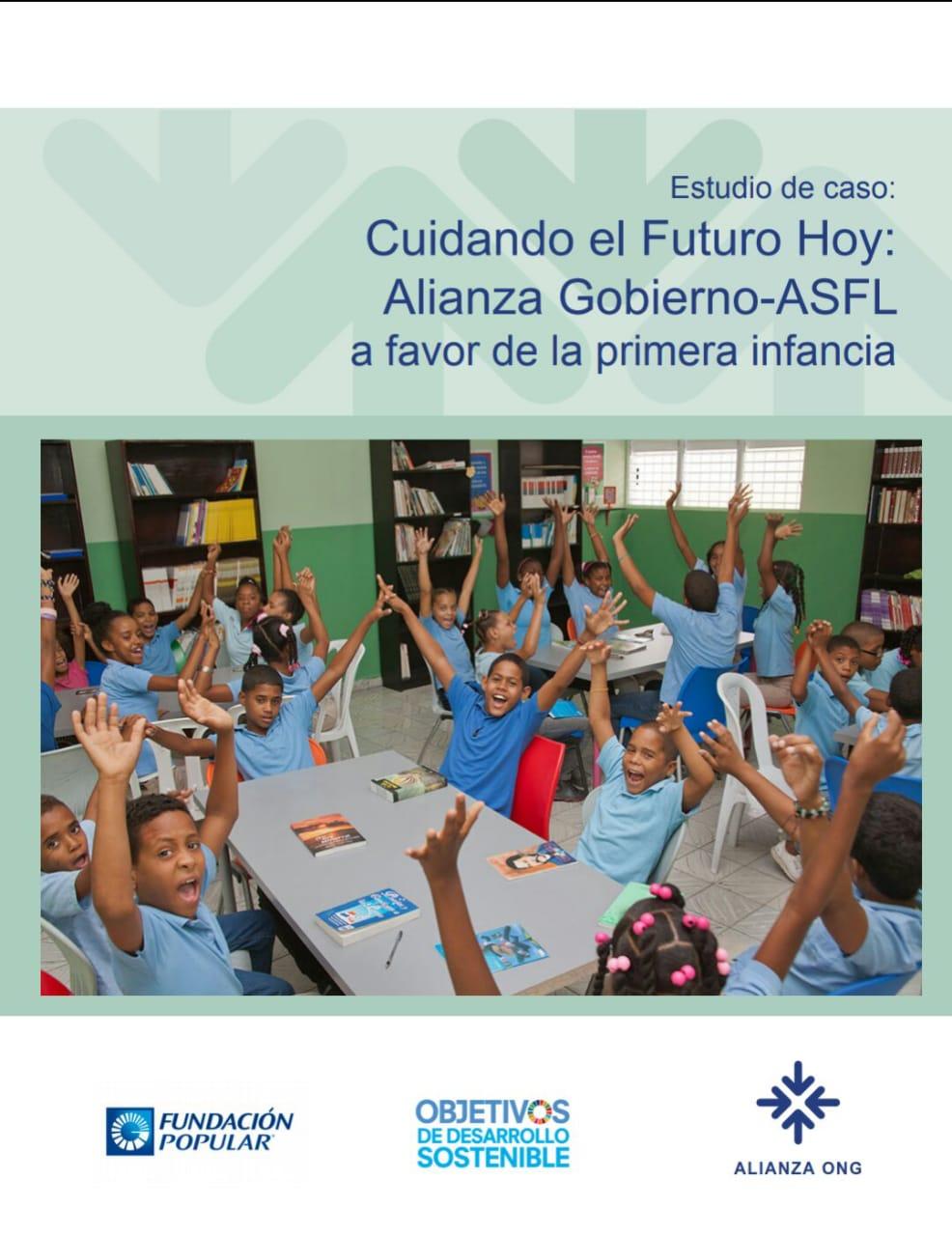 Estudio de caso: Cuidando el Futuro Hoy: Alianza Gobierno-ASFL a favor de la primera infancia