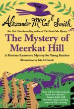 Mystery of Meerkat Hill by McCall Smith