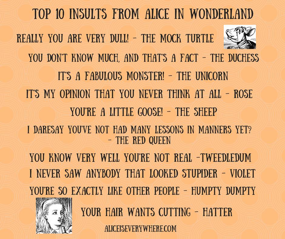alice in wonderland insults