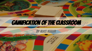 Gamification of the Classroom (1)