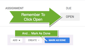 Remember to Click Open and Mark As Done