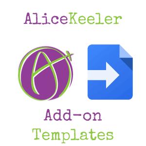 alice keeler add on templates