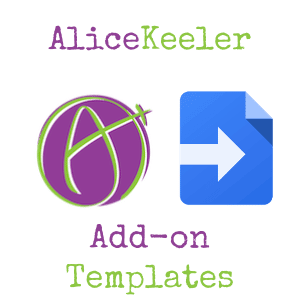 alice keeler add on templates