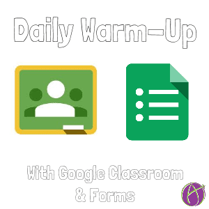 Daily Warm Up Classroom and Forms