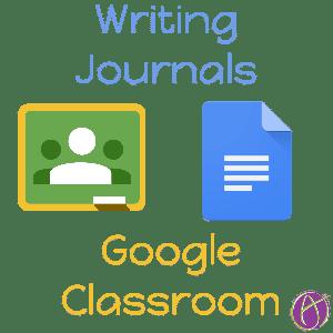 Writing Journals Google Classroom