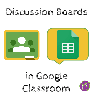 Google Classroom Sheets Discussion Board