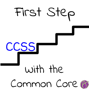 first step with ccss