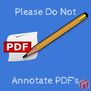 Please do not annotate pdfs