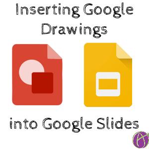 google slides insert a google drawing teacher tech