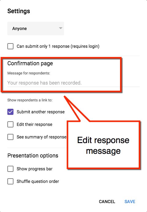 Edit response message google forms