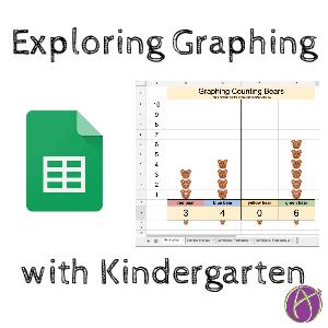 Exploring Graphing with Kindergarten