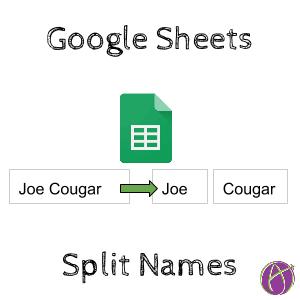 split names google sheets