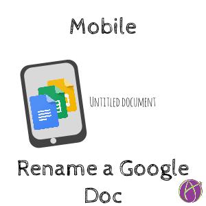 rename google doc mobile