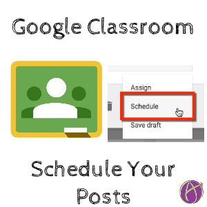 Schedule your Google Classroom Posts
