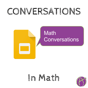 math conversations with Google Slides math conversations Google Slides