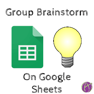 group brainstorm google sheets