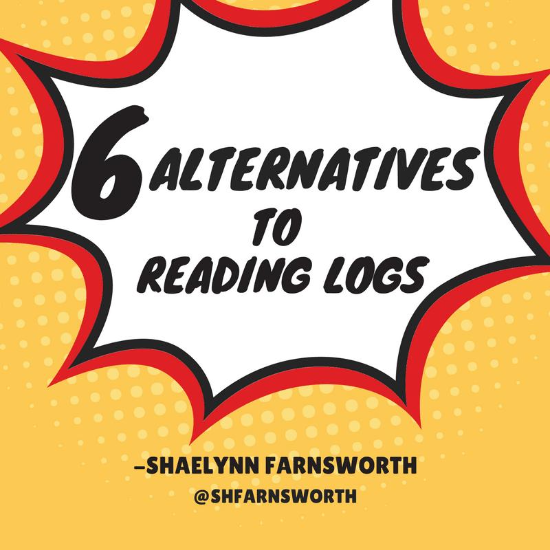 6 Alternatives To Reading Logs By Shfarnsworth Teacher Tech