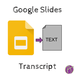 Google Slides Transcript