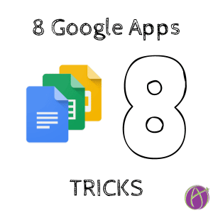 8 Google Apps Tricks
