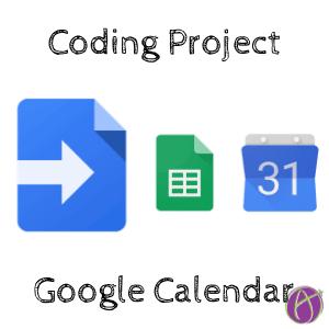 Google Calendar Google Apps Script coding project