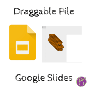 create a draggable pile in google slides