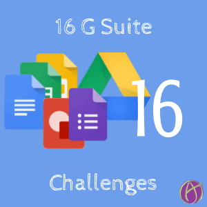 16 G Suite Challenges