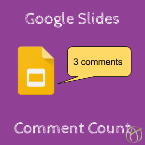 Google Slides Comment Count