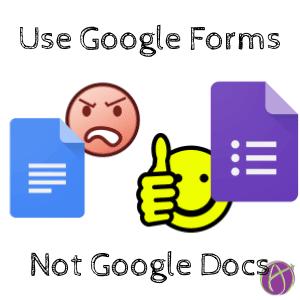 Not a Google Doc, Use a Google Form