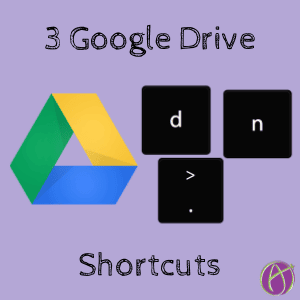 3 google drive shortcuts