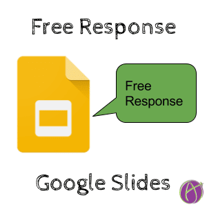 free response on google slides teacher tech