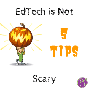 edtech is not scary