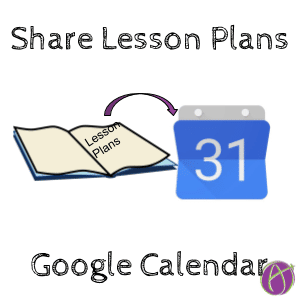 Share Lesson Plans in Google Calendar