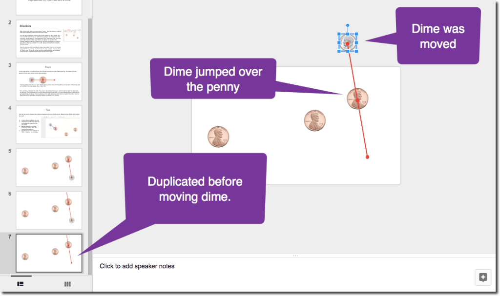 Duplicate the slide and move the dime
