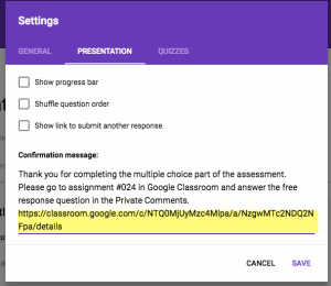 Paste link to Google Classroom assignment in the confirmation message