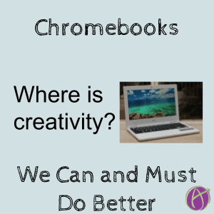 Chromebooks we can and must do better