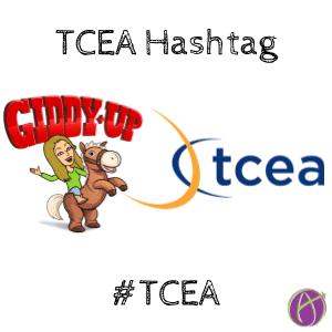 The TCEA hashtag is #TCEA
