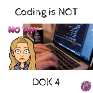 coding is not DOK 4