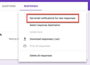 Get email notifications of new responses