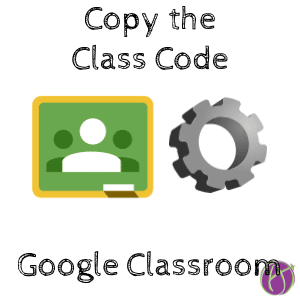 New Google Classroom: Copy Class Code on Web and Mobile