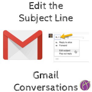 Edit the email subject line gmail