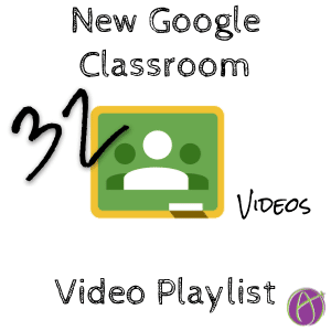 new google classroom video playlist