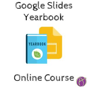 Google Slides Yearbook Online Course