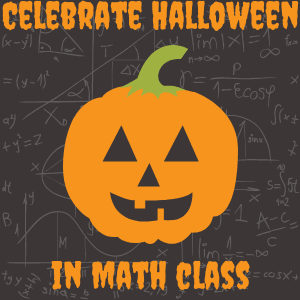 Four Activities to Celebrate Halloween in your Math Class by @jmacattak