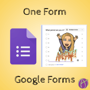 Google Forms: One Form for All Periods