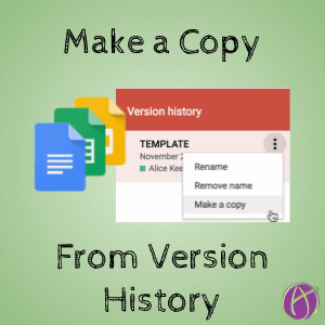 Make a copy from Version History