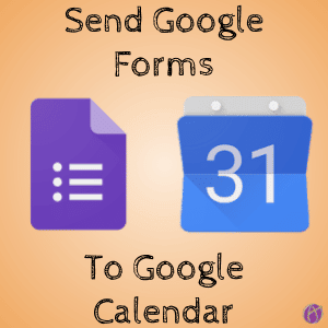 Code a Google Calendar Event from Google Forms