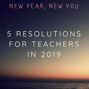 Teachers New Year Resolutions
