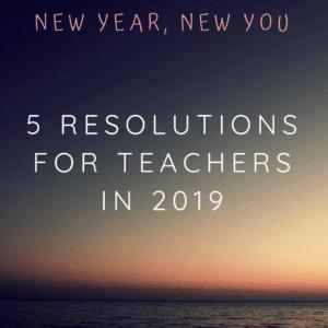 Teachers New Year Resolutions